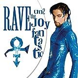 Rave Un2 the Joy Fantastic [Vinyl LP]